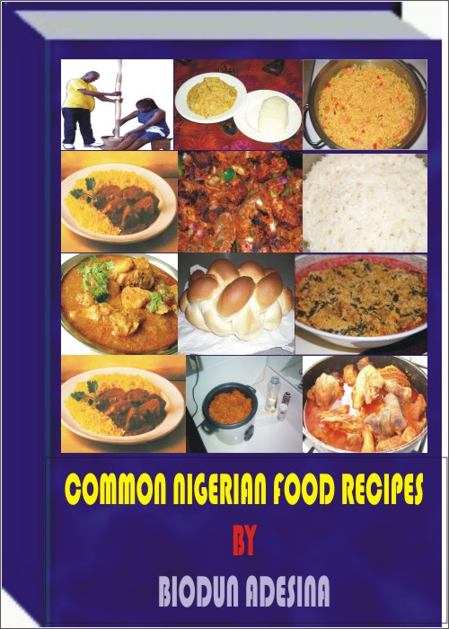Biodunadesinaskindlebooks just another wordpress site common nigerian food recipes 999 httpsauthorcentralazongp booksbook detail pageieutf8bookasinb007hl1gqwindexdefault forumfinder Choice Image
